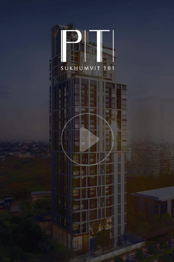 PITI Sukhumvit 101   Luxury Condo
